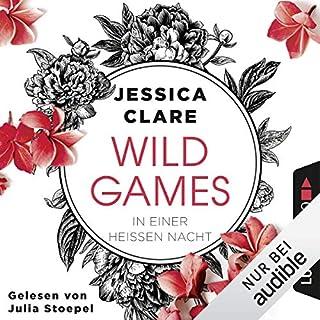 In einer heißen Nacht     Wild Games 1              Autor:                                                                                                                                 Jessica Clare                               Sprecher:                                                                                                                                 Julia Stoepel                      Spieldauer: 5 Std. und 37 Min.     90 Bewertungen     Gesamt 4,3