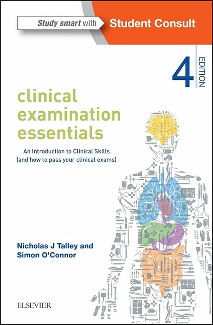 サワー飾るページClinical Examination Essentials - E-Book: An Introduction to Clinical Skills (and how to pass your clinical exams) (English Edition)