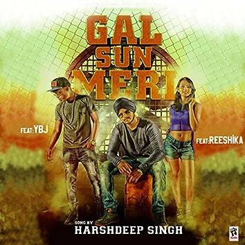 Gal Sun Meri (feat. Y.B.J., Reeshika)