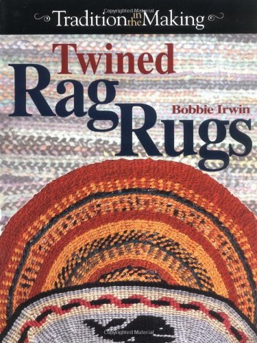 Compare Textbook Prices for Twined Rag Rugs  ISBN 9780873418980 by Irwin, Bobbie