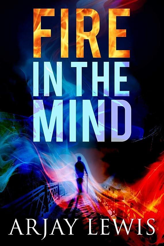 胃レーザ徒歩でFire In The Mind: Doctor Wise Book One