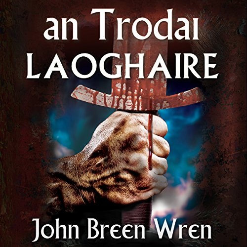 an Trodai: Laoghaire audiobook cover art
