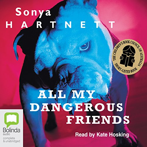 All My Dangerous Friends audiobook cover art