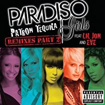 Patron Tequila [Explicit] (This/Is Remix) [feat. Lil Jon & Eve]
