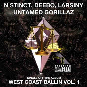 Untamed Gorillaz: West Coast Ballin, Vol. 1