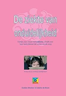 De ziekte van onduidelijkheid (Dutch Edition)