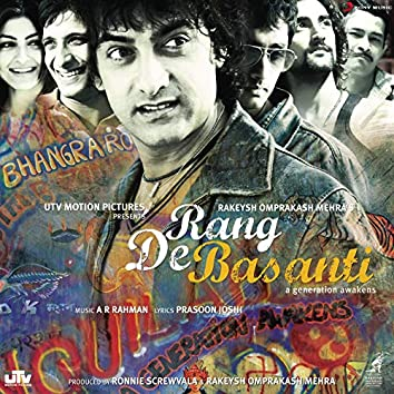 Rang De Basanti (Original Motion Picture Soundtrack)