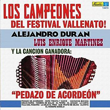 Los Campeones del Festival Vallenato!
