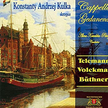 Cappella Gedanensis & K. A. Kulka