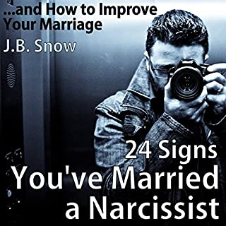 24 Signs You've Married a Narcissist...and How to Improve Your Marriage cover art
