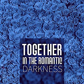 Together in the Romantic Darkness – Both, Sparkling Candles, Food