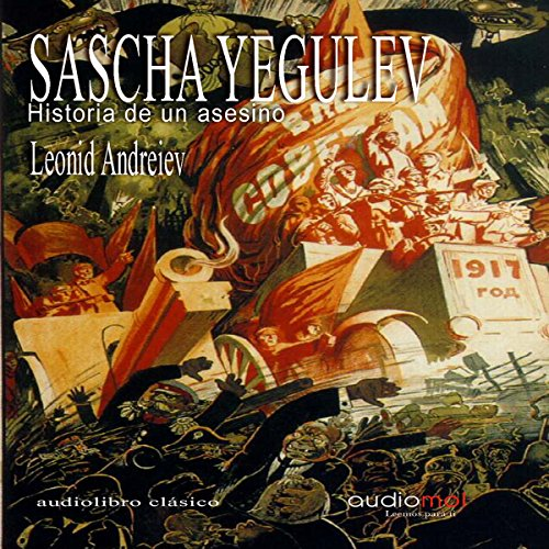 Sascha Yegulev, historia de un asesino [Sascha Jigouleff, Story of a Murderer] audiobook cover art