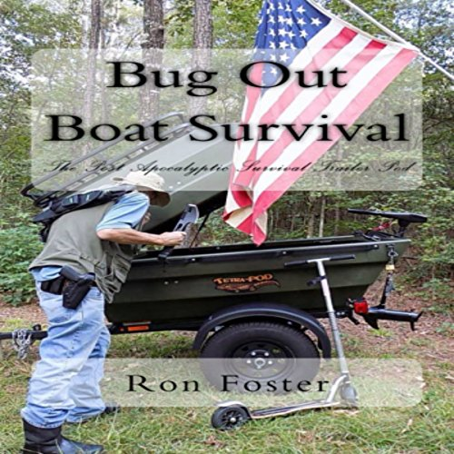 Bug Out Boat Survival: The Post Apocalyptic Survival Trailer Pod audiobook cover art
