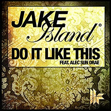 Do It Like This (Remixes)