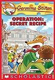 Operation: Secret Recipe (Geronimo Stilton #66) (English Edition)