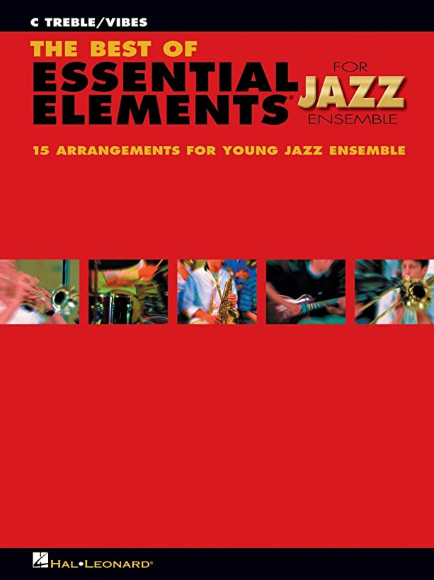The Best of Essential Elements for Jazz Ensemble (Steinel/Sweeney) C Treble/Vibes