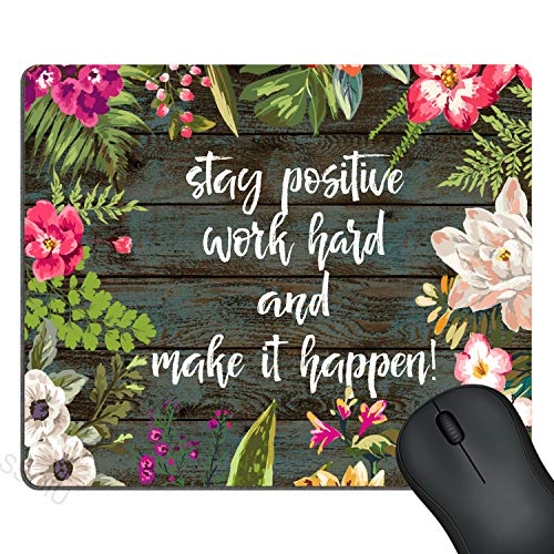 SSOIU Gaming Mouse Pad Custom,Stay Positive Work Hard and Make It Happen Inspirational Quotes Mouse pad Vintage Hand Drawn Floral Wreath Art on Rustic Wood White Quote