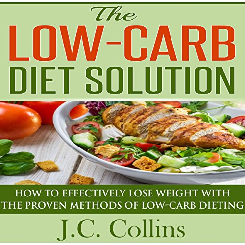 The Low-Carb Diet Solution audiobook cover art