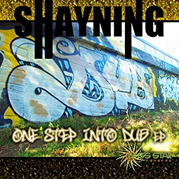 Shayning - One Step into Dub EP