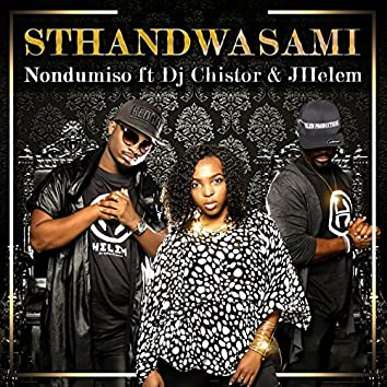 Sthandwasami (feat. Dj Chistor, JHelem)