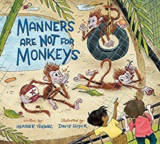 Manners Are Not For Monkeys