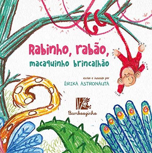 Rabinho, Rabão, Macaquinho Brincalhão