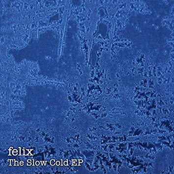 The Slow Cold EP