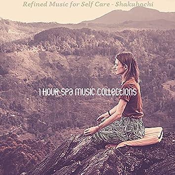 Refined Music for Self Care - Shakuhachi