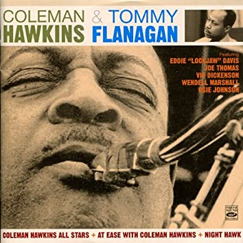 Coleman Hawkins All Stars + At Ease with Coleman Hawkins + Night Hawk