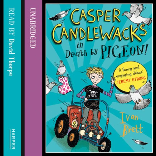 Casper Candlewacks in Death by Pigeon! audiobook cover art