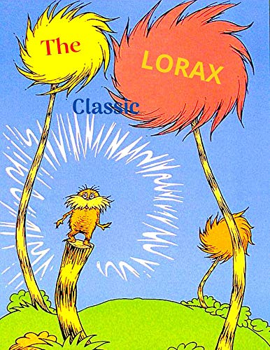The lorax Classic: the lorax,the lorax novelty,I am the Lorax,The Lorax Pop Up,Look for the Lorax (English Edition)