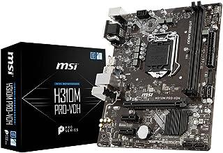 MSI H310M Pro-VDH - Placa Base Pro Series (LGA 1151, 1 x PCI-E 3.0 x 16 Slots, 2 DIMMS, 4 x SATA) Negro