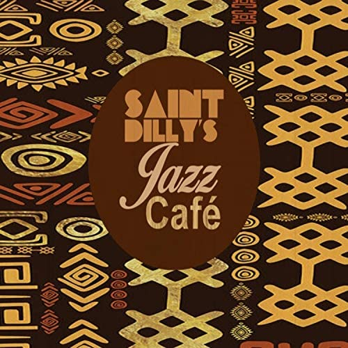 Saint Dilly's Jazz Café