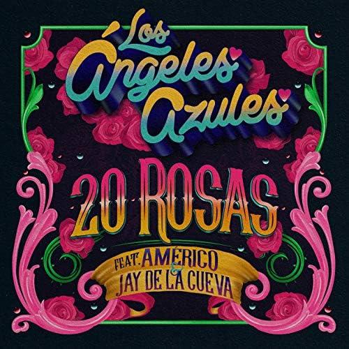Los Ángeles Azules feat. Américo & Jay de la Cueva