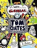 Tom Gates - Una suerte (un poquitín) genial (Castellano - A Partir De 10 Años - Personajes Y Series - Tom Gates)