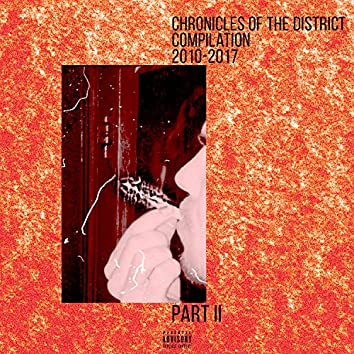 Chronicles of the District. Compilation 2010-2017, Pt. II (Special Edition)
