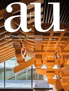 a+u 19:02, 581: The Thinking Hand - Takenaka Corporation and Takenaka Carpentary Tools Museum (English and Japanese Edition)