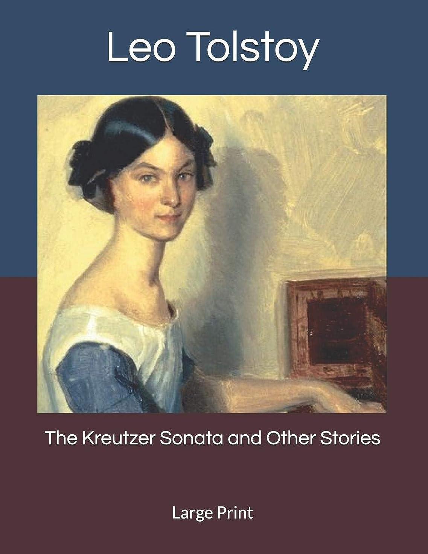 旋律的幻滅する排除The Kreutzer Sonata and Other Stories: Large Print