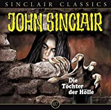 John Sinclair Classics: Die Töchter der Hölle
