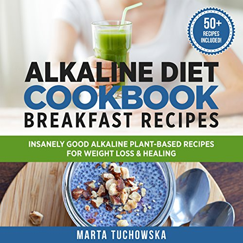 Alkaline Diet Cookbook Breakfast Recipes Titelbild