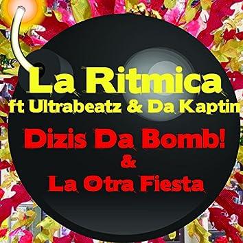 Dizis da Bomb! / La Otra Fiesta