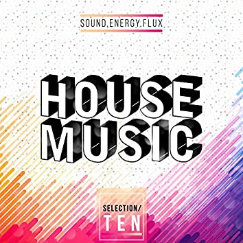 House Music Selection Ten