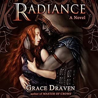 Radiance     Wraith Kings, Volume 1              By:                                                                                                                                 Grace Draven                               Narrated by:                                                                                                                                 Gabrielle Baker                      Length: 8 hrs and 53 mins     44 ratings     Overall 4.5