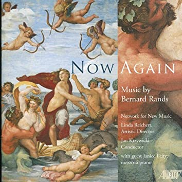 Now Again: Music by Bernard Rands