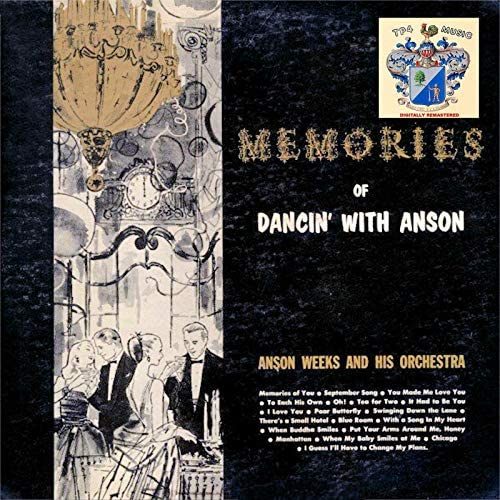 Anson Weeks & His Orchestra