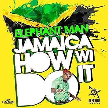 Jamaica How Wi Do It