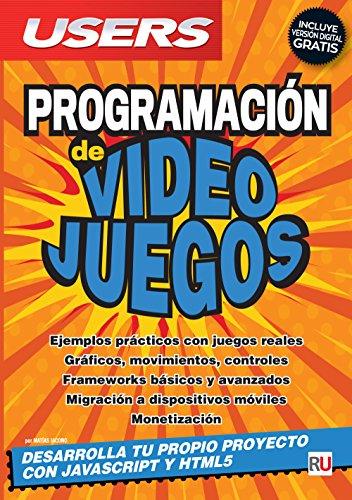 Price comparison product image Programación de Videojuegos - Desarrolla tu propio proyecto con Javascript y HTML5 (Spanish Edition)