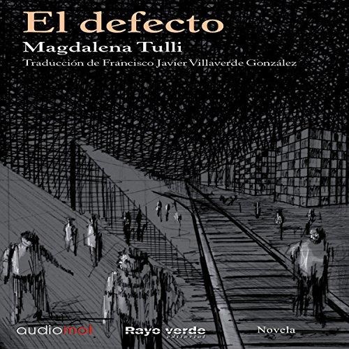 El defecto [The Defect] audiobook cover art