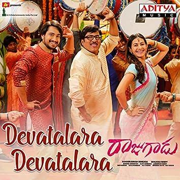 "Devatalara Devatalara (From ""Rajugadu"")"