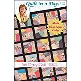 Quilt in a Day Eleanor Burns Patterns, Too Crazy Quilt